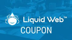 Get new LiquidWeb coupon monthly, with very much coupon applies to all packages Dedicated servers, VPS Hosting, Cloud Hosting, and WordPress Hosting