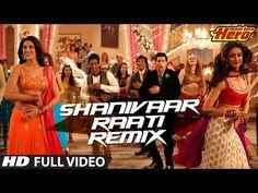 Shanivaar raati humein neend nahi aati main jaagun mere bin tu kaise so jaati (Remix) | Main Tera Hero