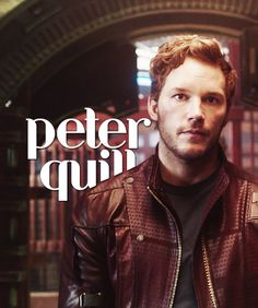 Peter Quill, Star Lord! My favorite Guardian!