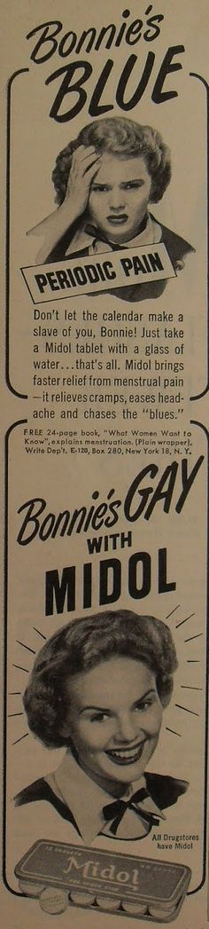 During her period Bonnie took Midol and became a lesbian!
