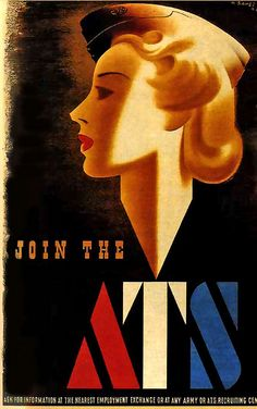 Join the ATS. #WW2 #vintage #propaganda #poster #British