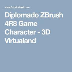 Diplomado ZBrush 4R8 Game Character - 3D Virtualand