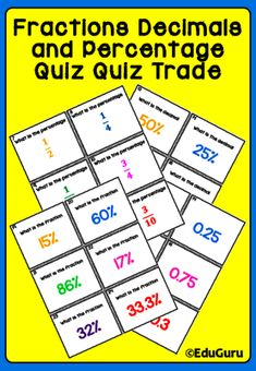 Fractions+Decimals+Percentage+Quiz+Quiz+Trade+Game+from+EduGuru+on+TeachersNotebook.com+-++(15+pages)++-+Fractions+Decimals+Percentage+Quiz+Quiz+Trade+Game+is+a+WINNER!  This+product+includes+the+following: 54+cards+Game+Cards+(27+question+and+27+answer+cards)+ 28+warm+up+matching+cards 6+motivation+cards+  The+purpose+of+the+game+is+to+practice+converting+F