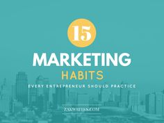 Practice these effective marketing habits daily to attract more visitors, create buzz, increase conversion rates and get better at promoting your brand. Entrepreneurship, Blogging, Success, Marketing, Writing, Group, Create, Business, Board