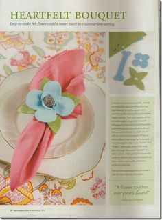 Found these cute felt napkin rings while reading Southern Lady Magazine a few months ago--would love to make them!