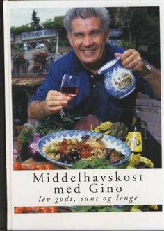 Middelhavskost med Gino , lev godt, sunt og lenge utg. 2002