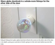 Glass Doorknob is a whole room fisheye for the other side of the door
