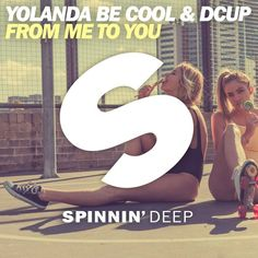 Yolanda Be Cool & DCUP  - From Me To You is out now!   Link: https://spinnindeep.lnk.to/FromMeToYou