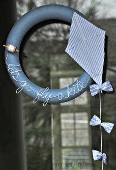 """Let's go fly a kite"" wreath... Top This Top That. Not the colors I'd choose, but great idea to work from."