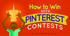 Have you considered running a Pinterest contest? Discover how to easily host and manage a winning contest on Pinterest.