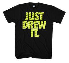 """Just Drew It"" tee #SicEm"