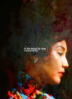 In the mood for love movie poster Love Film, Love Movie, I Movie, Fan Poster, Hong Kong, Movies Worth Watching, Chinese Movies, Love Posters, Film Inspiration
