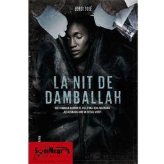 LA NIT DE DAMBALLAH (JORDI SOLÉ)