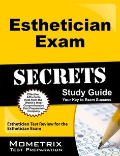 Esthetician Exam Secrets: Esthetician Test Review for the Esthetician Exam