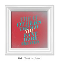 """""""Treat others the way you want to be treated."""" What's the best advice your mom gave you? In the spirit of Mother's Day, tweet the words of wisdom she passed down to you with #momswisdom or post on https://www.facebook.com/thankyoumom"""