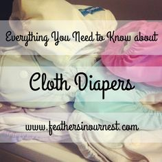Everything You Need to Know about Cloth Diapers. I would love to use cloth diapers if possible (think of the money we could save!) but I know they are not nearly as easy as disposable. This girl has some pretty good info on them.