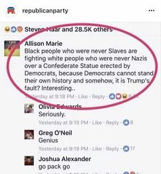 Exactly. They don't know history, and they're trying to erase it?!?!