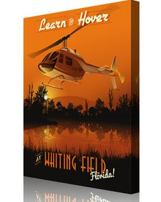 "Share Squadron Posters for a 10% off coupon! NAS Whiting Field – ""Learn to Hover"" #http://www.pinterest.com/squadronposters/"