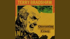 """NFL Hall Of Famer Terry Bradshaw Releases Country Song """"Quarantine Crazy"""" & It's Pretty Damn Good George Westinghouse, August Wilson, Good Whiskey, Mad Magazine, All Friends, Gif Of The Day, National Portrait Gallery, Country Songs, Good Cause"""