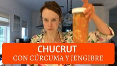 Cómo hacer CHUCRUT con cúrcuma y jengibre Raw Food Recipes, Cooking Recipes, Healthy Recipes, Kombucha, Fermented Foods, Kimchi, Superfoods, Remedies, Food And Drink