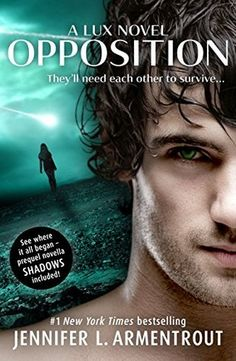 Opposition (Lux #5), by Jennifer L. Armentrout