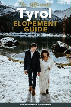 Tyrol Elopement Planning Guide | Wild Connections Photography Lgbt Couples, Ski Touring, Ski Season, Alpine Lake, South Tyrol, Elopement Inspiration, Intimate Weddings, Alps, Austria