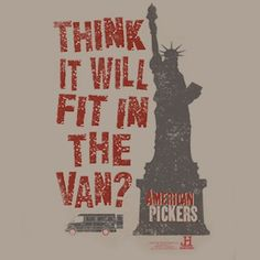 American Pickers Fit In The Van? T-Shirt - Sand