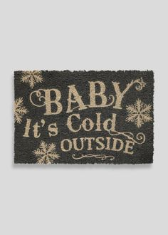 Christmas 'Baby Its Cold Outside' Door Mat (60cm x 40cm)