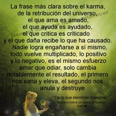 El Karma Karma Quotes, Me Quotes, Positive Thoughts, Positive Quotes, Life Philosophy, Life Words, Be True To Yourself, Spanish Quotes, Angeles