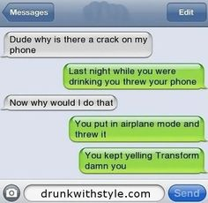 Crack In My Phone Funny Drunk Text Message-hah Funny Drunk Texts, Funny Text Fails, Funny Text Messages, Stupid Funny, Funny Jokes, Hilarious Texts, Humor Texts, Funny Stuff, Epic Texts