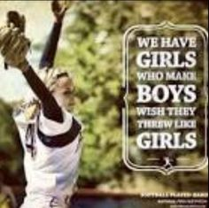All about making boys feel like they are nothing when we can throw the way harded then him!!!!  :)