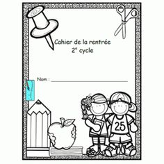 Cahier d'activités de la rentrée scolaire pour les élèves de 2e cycle September Activities, First Day Of School Activities, 1st Day Of School, Beginning Of School, Back To School, School Stuff, School Organisation, French Worksheets, French Education