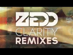 Zedd- Clarity (feat. Foxes) [Zedd Union Mix] It does'nt matter who you are, WATCH THIS YOU WONT REGRET IT