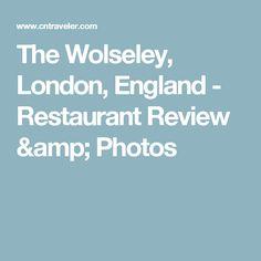 The Wolseley, London, England - Restaurant Review & Photos