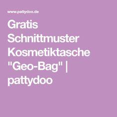 "Gratis Schnittmuster Kosmetiktasche ""Geo-Bag"" | pattydoo"