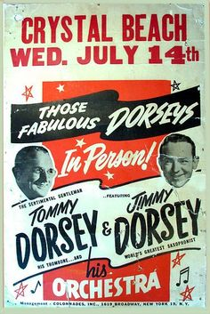 THOSE FABULOUS DORSEYS - In Person! - Tommy Dorsey & Jimmy Dorsey with Orchestra - Crystal Beach - Wednesday, July 14