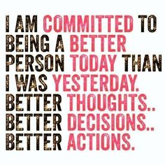 Commit to being a better person
