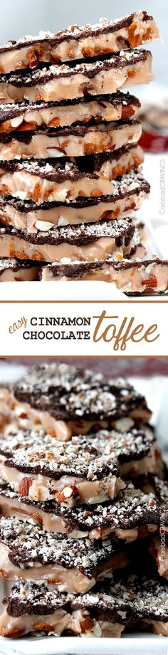 Easy Homemade Toffee with a base of toasted almonds and cinnamon chips smothered in toffee, coated in chocolate dusted with pecans. Done in 20 minutes then let it cool. Perfect holiday gift!
