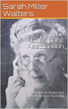 The Gossipers' Association: Cicely Courtneidge and Thorley Walters in Australia
