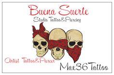 Mt studio tattoo Buena Suerte  Artist Max36tattoo
