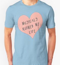 And this t-shirt that basically defines you. | 34 Products That Anyone Obsessed With Broadway Needs