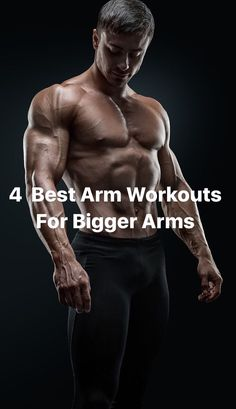 """You want big arms? Check out the """"4 Best Arm Workouts"""" that are tailored for building mass in your arms and defining and toning your arms."""