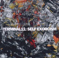 Terminal11 - Self Exorcism