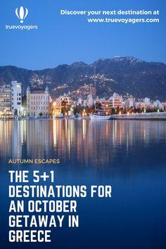 5+1 destinations for an October getaway in Greece