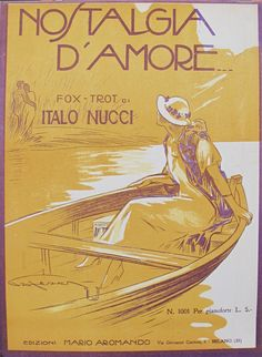 1925 Italian Music Sheet, Nostalgia D'Amore (Memories of Love), Fox Trot by Italo Nucci, Original Vintage Music Poster from 1920s by PosterRomance on Etsy https://www.etsy.com/listing/228846555/1925-italian-music-sheet-nostalgia