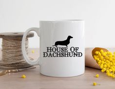 House of Dachshund Mug - Dachshund Mug - Doxie mug - Doxen mug - Wiener Dog Mug - Funny Dachshund Mug - Dog Mug - Funny dog Mug - Dachshund by MysticCustomDesignCo on Etsy