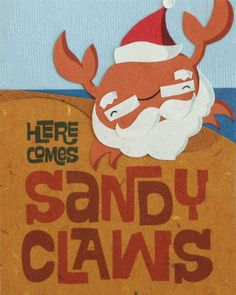 """Who says Santa needs snow? Christmas is sunny with this CLAWesome card. Our """"Sandy Claws"""" card is lovingly handcrafted in the Philippines by women survivors of sex trafficking. The card incorporates a variety of handmade, recycled papers, making it environmentally sustainable, too."""