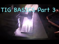 TIG Welding Basics part 3 - Which Polarity for What - YouTube