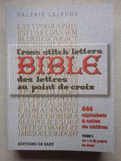 Cross stitch letters = Bible des lettres au point de croix : 37 alphabets géants, 2 : de 56 à 102 points de haut / Valérie Lejeune. - Lyon : Éditions de Saxe, 2010. available in library TextielMuseum