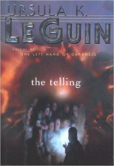 Amazon.com: The Telling (Hainish Cycle Book 8) eBook: Ursula K. Le Guin: Books